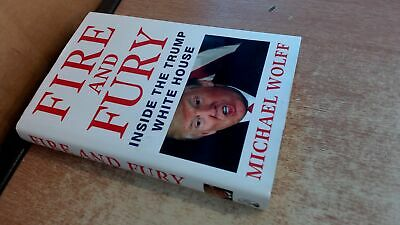 AU12.67 • Buy Fire And Fury: Inside The  Trump White House, Michael Wolff, Litt