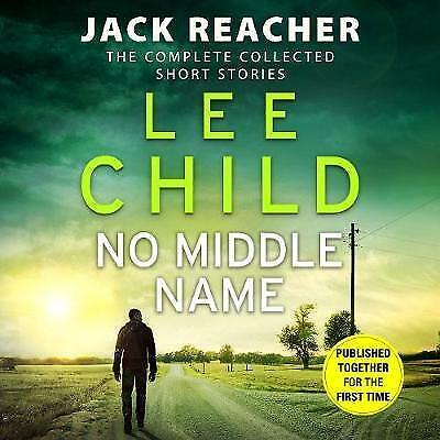 No Middle Name: The Complete Collected Jack Reacher Stories By Lee Child (CD-Au… • 0.99£