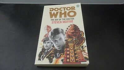 'Doctor Who: The Day Of The Doctor' By Steven Moffat - Target Paperback Book • 2£