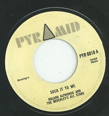 £7 • Buy   SOCK IT TO ME.  Roland Alphonso & The Beverley's All Stars. PYRAMID 7in.