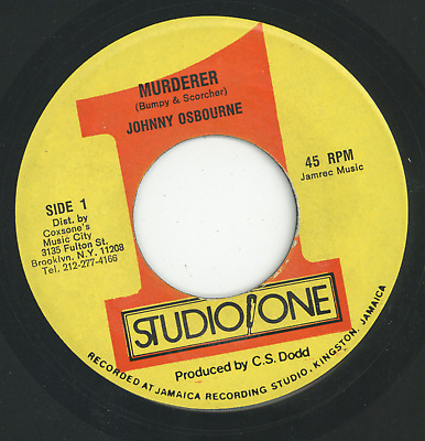 MURDERER.  Johnny Osbourne. STUDIO ONE 7in 1982. • 9.95£