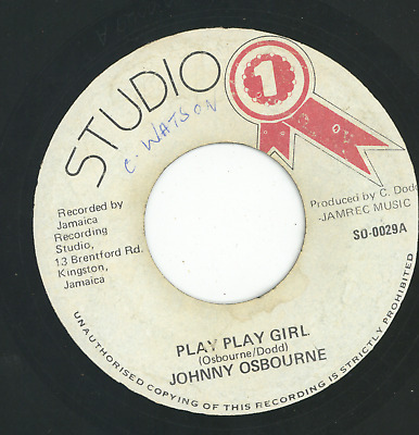 PLAY PLAY GIRL.  Johnny Osbourne. STUDIO ONE 7in 1981. • 7.95£