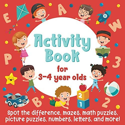 £7.06 • Buy Activity Book For 3-4 Year Olds: Spot The Difference, Mazes, Math Puzzles, And