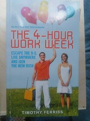 AU13.88 • Buy The 4 Hour Work Week Escape The 9-5 Live Anywhere By Timothy Tim Ferriss