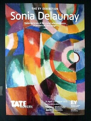 SONIA DELAUNAY The Ey Exhibition    2015 ART EXHIBITION POSTER Tate Modern • 49.99£