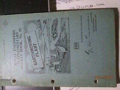 Royal Engineers Pocket Book No 5C - EARTHMOVING PLANT - 1951 Post-WW2 W/0 Issue • 10£