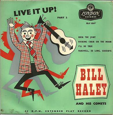 Bill Haley And His Comets - Live It Up! Part 2 (gold Printing On Label) • 15£