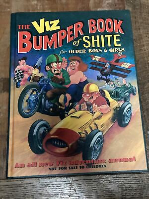 Viz: The Bumper Book Of Shite For Older Boys And Girls By John Brown Publishing • 0.99£