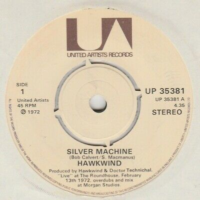 Hawkwind  Silver Machine/Seven By Seven  UA 7  1978 Re-issue • 3£