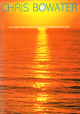 £7.75 • Buy CHRIS BOWATER SONGS SONGBOOK Easy Piano Guitar And Keyboard Sheet Music Book