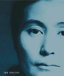 Yes Yoko Ono By Alexandra Munroe | Book | Condition Very Good • 43.53£