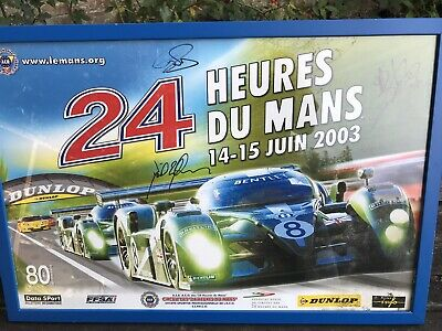 Le Mans 24 2003 Official Le Mans Poster Signed By Bentley Drivers • 24.99£