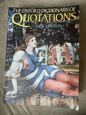 The Oxford Dictionary Of Quotations: Fourth Edition (Paperback, 1992) • 1.80£