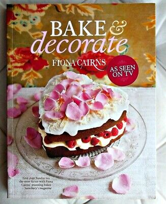 BAKE & DECORATE By Fiona Cairns SIGNED COPY • 9£