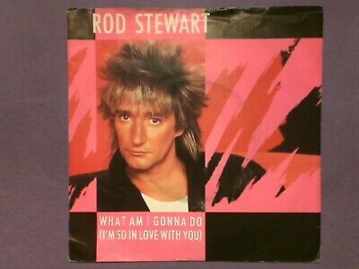 Rod Stewart - What Am I Gonna Do (I'm So In Love With You) [7  Single] P/s W9564 • 1.95£