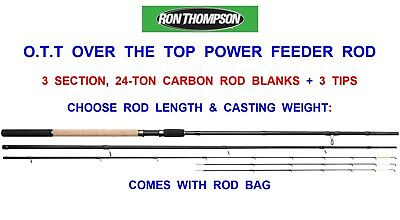 2021 RON THOMPSON 24-TON CARBON 3pc O.T.T OVER THE TOP 3 TIP POWER FEEDER ROD • 63.99£