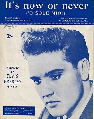It's Now Or Never ('o Sole Mio!) - Elvis Presley - 1960 Sheet Music • 8£