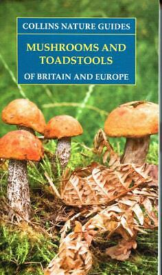 £6.95 • Buy Mushrooms And Toadstools Of Britain & Europe -Collins Nature Guide NEW
