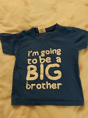 Im Going To Be A Big Brother Top Age 1-2 • 2.99£