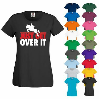 JUST GET OVER IT Showjumping Racing Horse Riding Jockey New Ladies T-Shirt Top • 7.99£