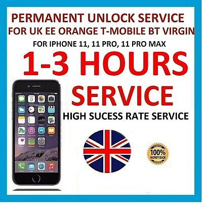 £10.99 • Buy UNLOCK CODE SERVICE FOR IPhone 11 11 PRO 11 PRO MAX FOR EE ORANGE T-MOBILE UK