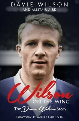 £19.99 • Buy Wilson On The Wing - The Davie Wilson Story - SIGNED BOOK - Rangers Winger Book