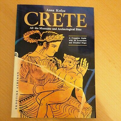 Crete: All The Museums And Archaeological Sites By A. Kofou (Paperback, 1992) • 1.99£