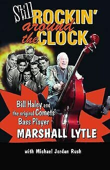 Still Rockin' Around The Clock: My Life In Rock ... | Book | Condition Very Good • 11.93£