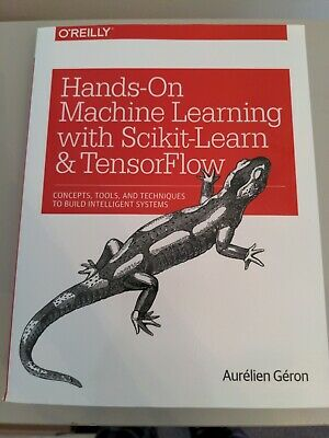Hands On Machine Learning With Scikit-Learn And Tensorflow: Concepts, Tools, An… • 7£