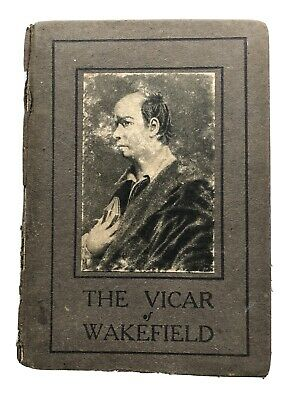 The Vicar Of Wakefield By Oliver Goldsmith, Collectible Book C1910-1929 • 7£