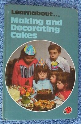 Ladybird Book,Learnabout Making And Decorating Cakes,Series 634 • 3.25£