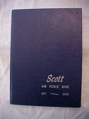 $29.99 • Buy Scott Air Force Base 1917-1950; Yearbook Pictorial History Military Illinois Afb