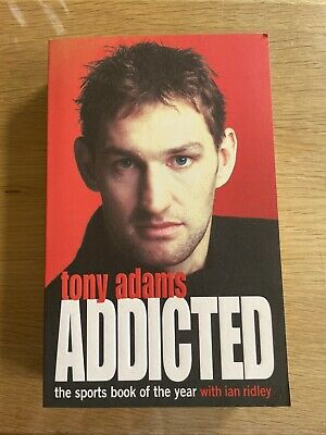 £13.99 • Buy Tony Adams Addicted - Signed Paperback Autobiography (1990)