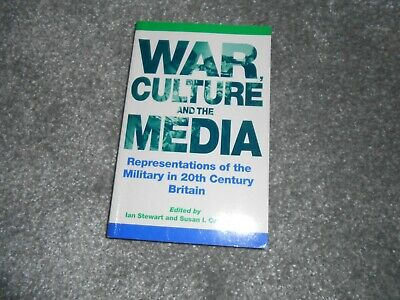 War Culture And The Media Edited By Ian Stewart And Susan Carruthers • 4£