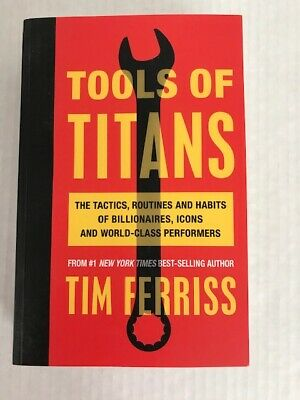 AU12.91 • Buy Tools Of Titans : The Tactics, Routines, And Habits Of Billionaires, Icons, And