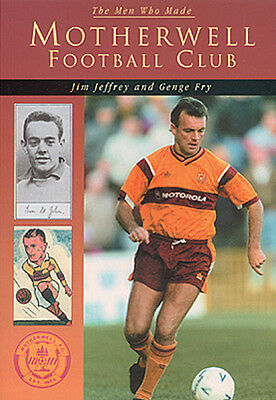 £7.99 • Buy The Men Who Made Motherwell Football Club - The Steelmen Who's Who Book