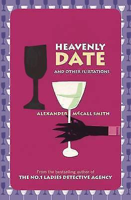 AU21.50 • Buy Heavenly Date And Other Flirtations By Alexander McCall Smith