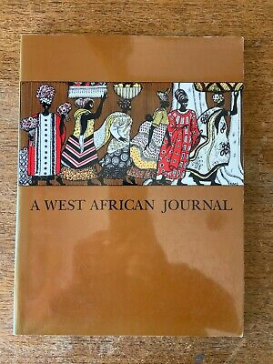 $89.95 • Buy A West African Journal By Mary And Millard Sheets(PB, 1980) SIGNED FIRST EDITION