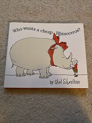 Who Wants A Cheap Rhinoceros? By Shel Silverstein • 4.36£