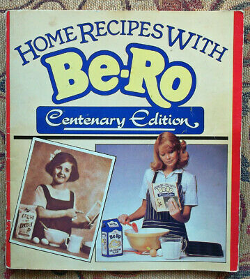 Home Recipes With Be-Ro (Centenary Edition) Vintage Cookery Book • 23£