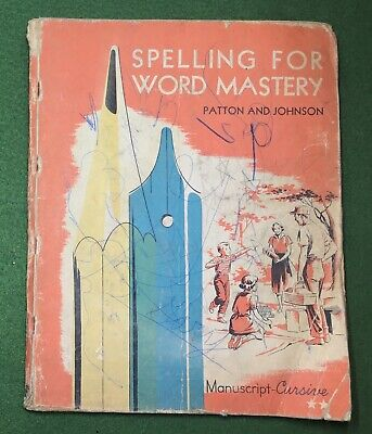 AU7.65 • Buy SPELLING FOR WORD MASTERY  WELL USED Manuscript Cursive School Book 1956