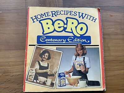 Be Ro Home Recipes 100th Centenary  Edition Book Home Baking Vintage Cookery • 10£