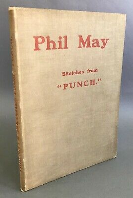 """£57.63 • Buy First Edition   Phil May   Sketches From """"Punch""""    Punch Offices   1903"""