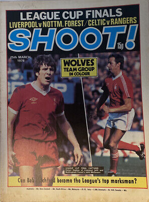 £2.49 • Buy Shoot Magazine 25th March 1978 - Wolves Team Poster- League Cup Finals- Forest