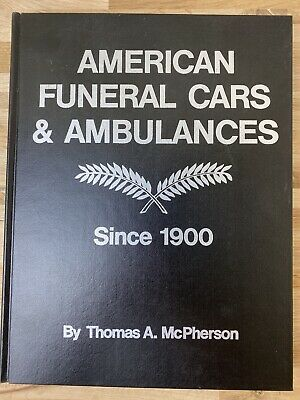 £89.91 • Buy AMERICAN FUNERAL CARS AND AMBULANCES SINCE 1900 Classic Car Automobile Book