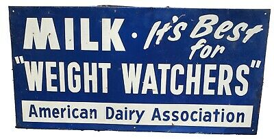 $500 • Buy VTG Milk Best For Weight Watchers Dairy Ice Cream Embossed Not Porcelain Sign