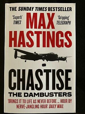 £0.99 • Buy Max Hastings Chastise: The Dambusters Paperback Book New