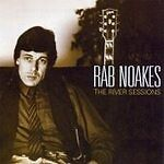 £4.85 • Buy RAB NOAKES River Sessions CD Europe River 2003 11 Track Live & Radio