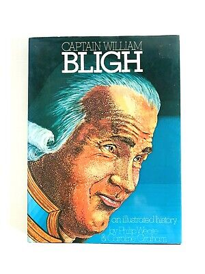 £15.62 • Buy Captain William Bligh (an Illustrated History) By Philip Weate & Caroline Graham