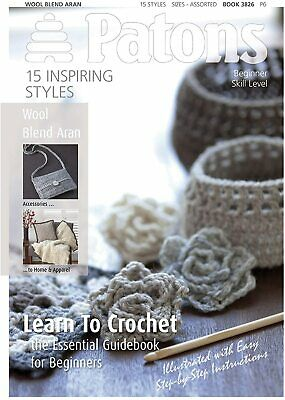 £5 • Buy Learn To Crochet Book Patons 3826 Beginners Guidebook Lots Of Easy Patterns NEW